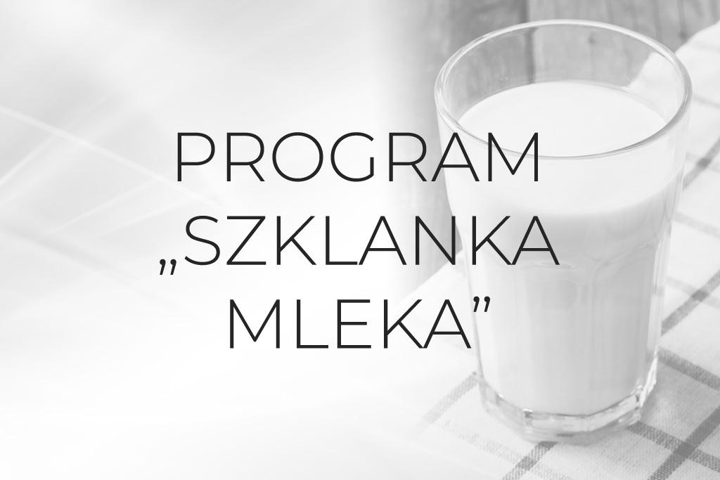 """Program """"Szklanka Mleka"""""""